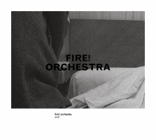 Fire! Orchestra