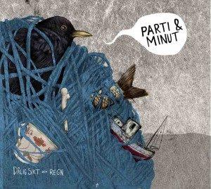Parti & Minut - Dålig Sikt Och Regn